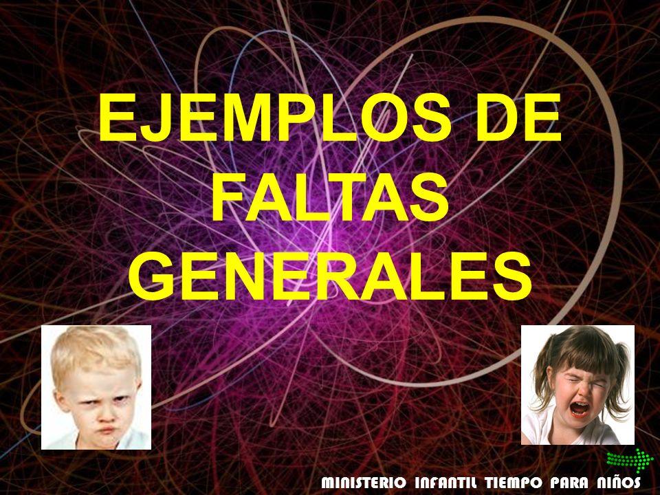 EJEMPLOS DE FALTAS GENERALES