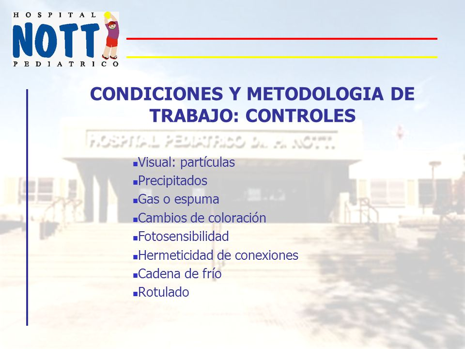 CONDICIONES Y METODOLOGIA DE TRABAJO: CONTROLES