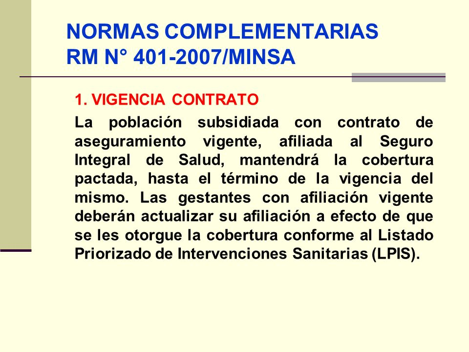 NORMAS COMPLEMENTARIAS RM N° 401-2007/MINSA
