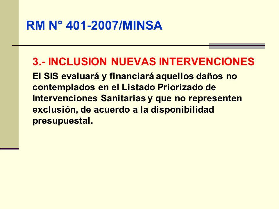 RM N° 401-2007/MINSA 3.- INCLUSION NUEVAS INTERVENCIONES