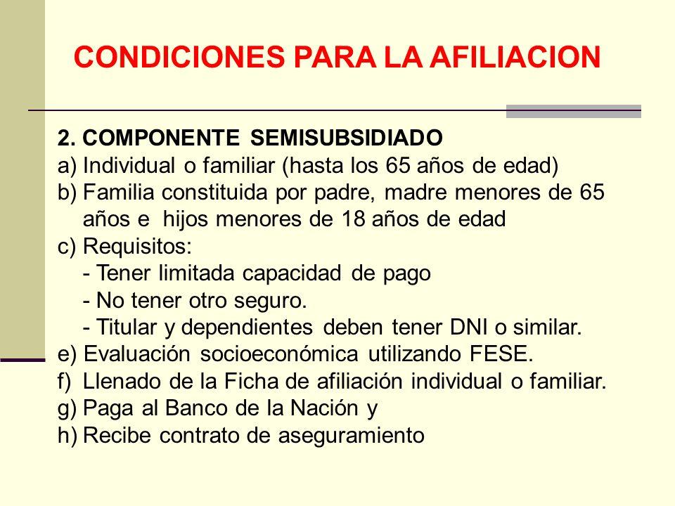 CONDICIONES PARA LA AFILIACION