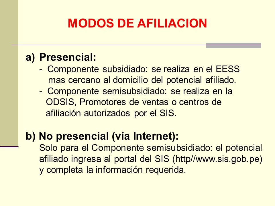 MODOS DE AFILIACION Presencial: b) No presencial (vía Internet):