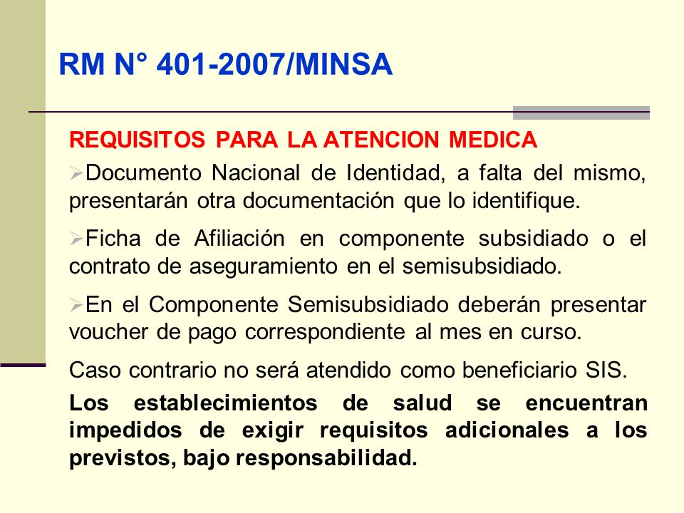 RM N° 401-2007/MINSA REQUISITOS PARA LA ATENCION MEDICA