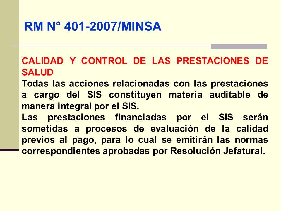 RM N° 401-2007/MINSA CALIDAD Y CONTROL DE LAS PRESTACIONES DE SALUD