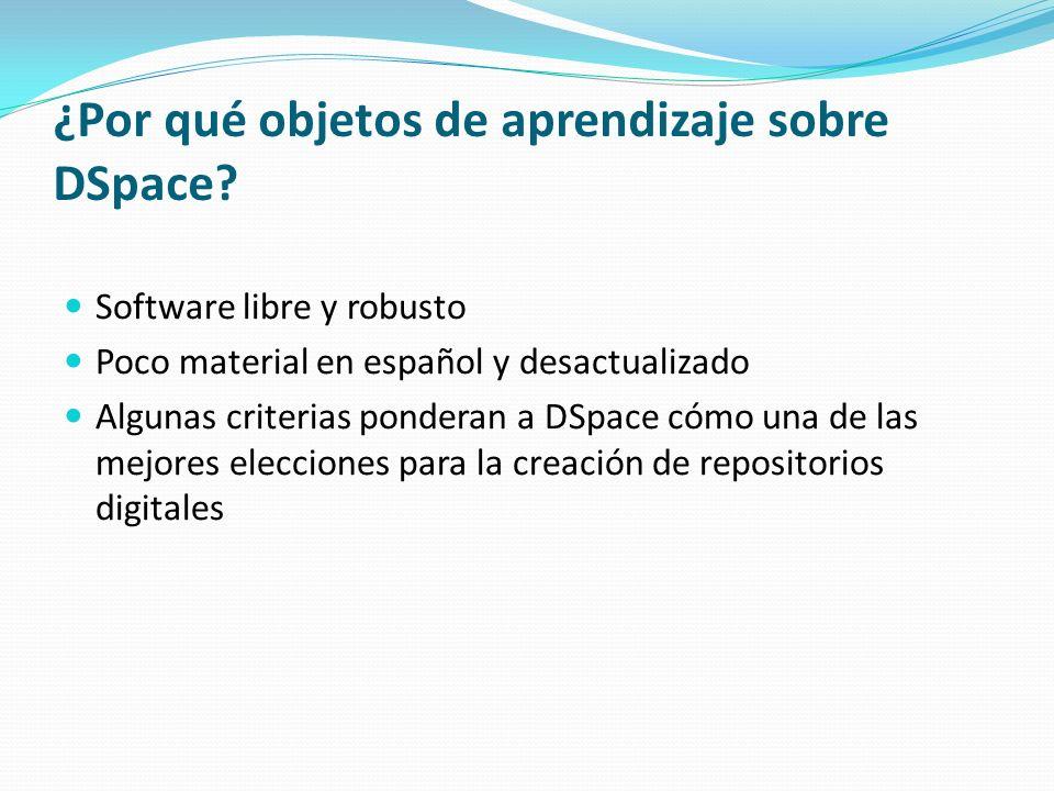 ¿Por qué objetos de aprendizaje sobre DSpace
