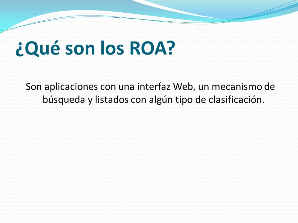 ¿Qué son los ROA.