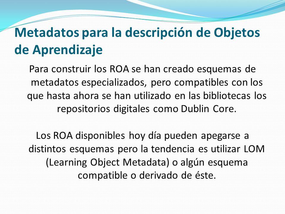 Metadatos para la descripción de Objetos de Aprendizaje