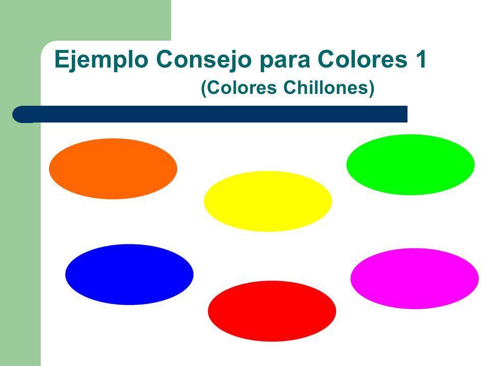 Ejemplo Consejo para Colores 1 (Colores Chillones)