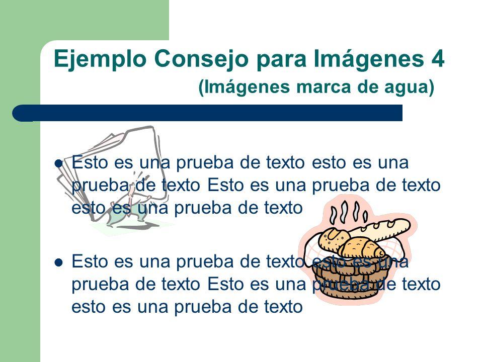 Ejemplo Consejo para Imágenes 4 (Imágenes marca de agua)