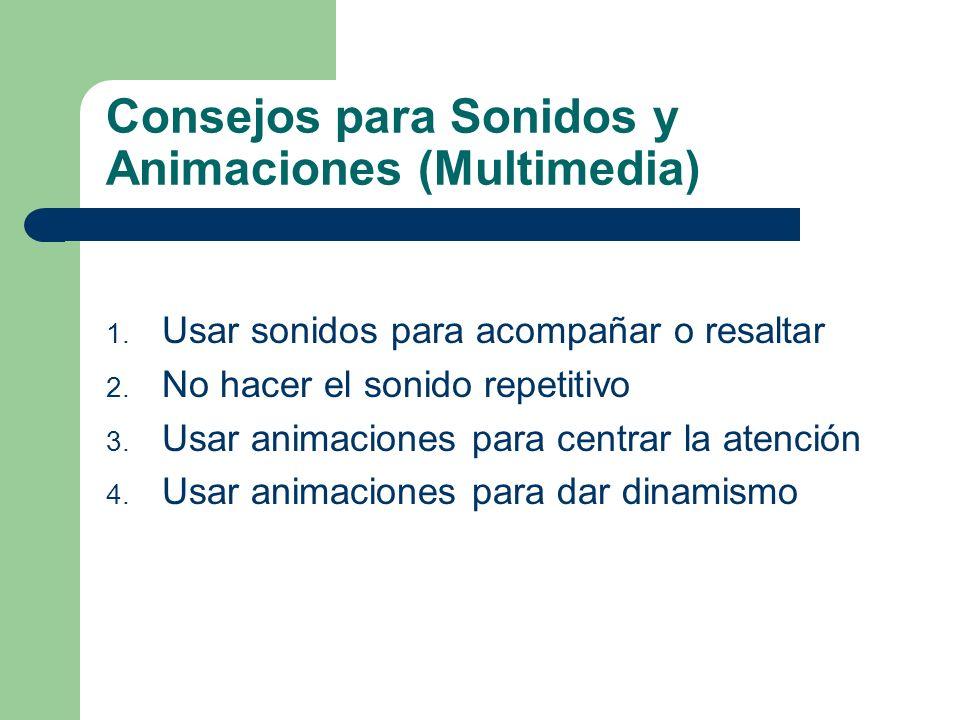 Consejos para Sonidos y Animaciones (Multimedia)