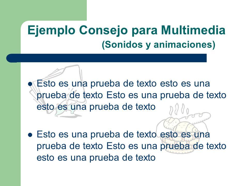 Ejemplo Consejo para Multimedia (Sonidos y animaciones)