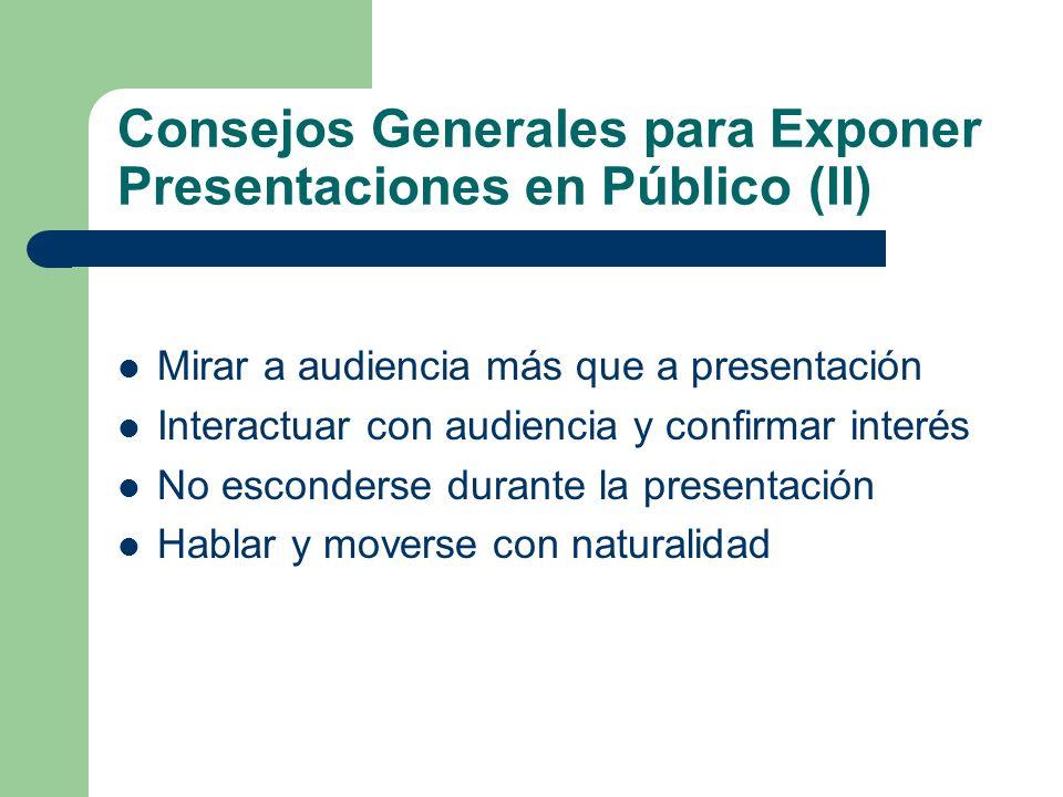 Consejos Generales para Exponer Presentaciones en Público (II)
