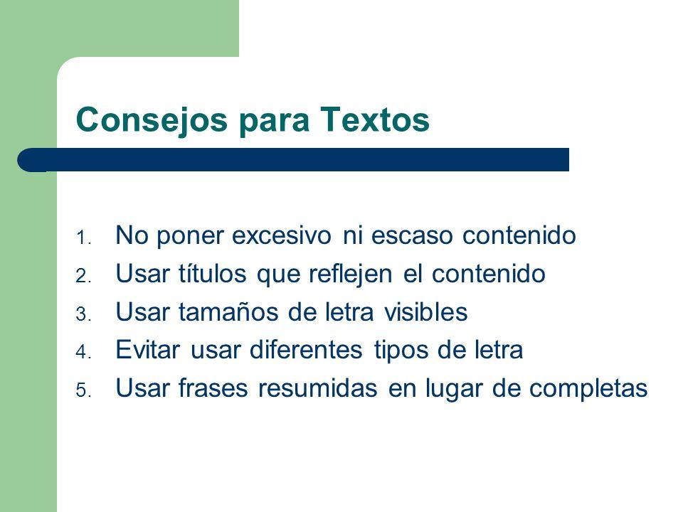 Consejos para Textos No poner excesivo ni escaso contenido