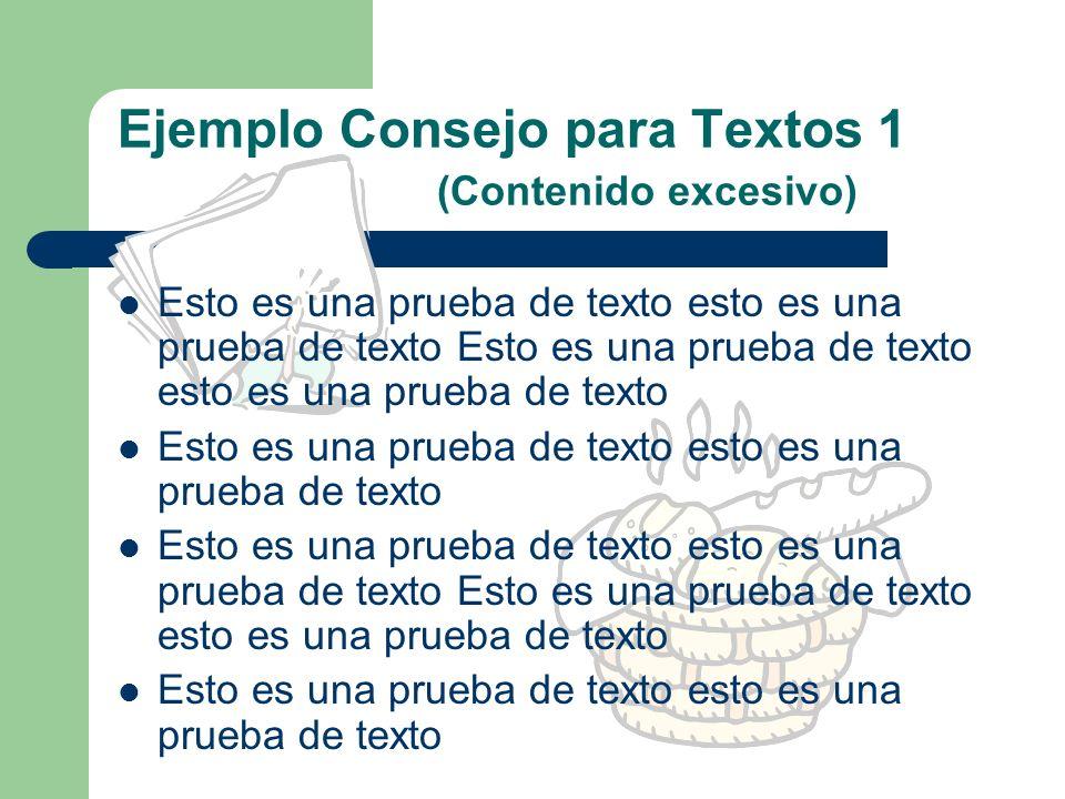 Ejemplo Consejo para Textos 1 (Contenido excesivo)