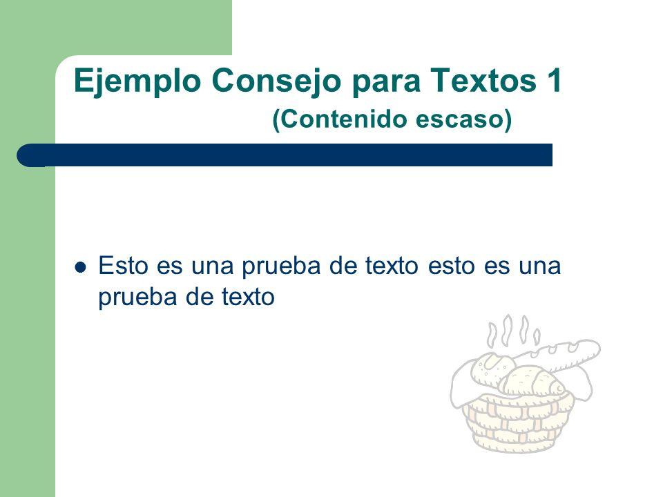 Ejemplo Consejo para Textos 1 (Contenido escaso)