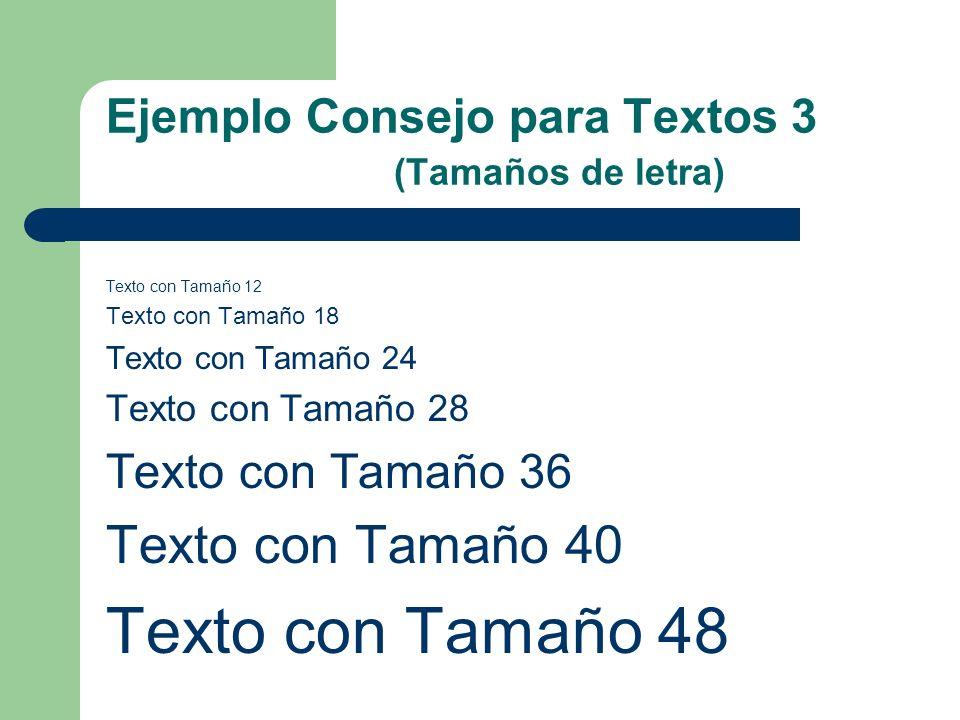 Ejemplo Consejo para Textos 3 (Tamaños de letra)