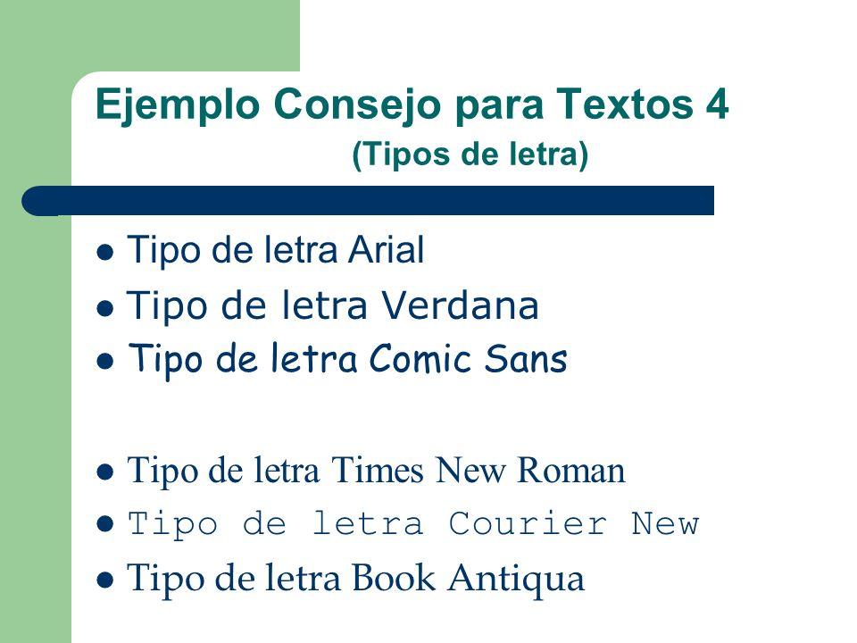 Ejemplo Consejo para Textos 4 (Tipos de letra)