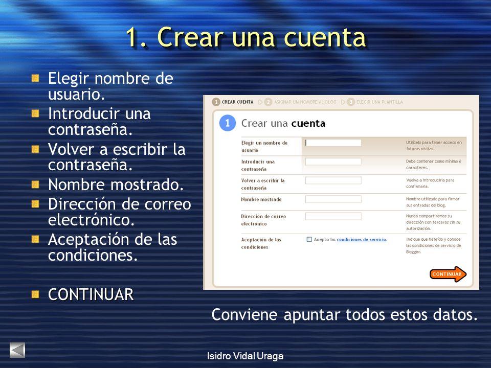 1. Crear una cuenta Elegir nombre de usuario.