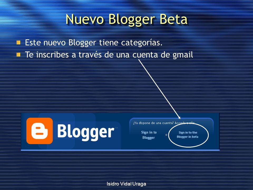 Nuevo Blogger Beta Este nuevo Blogger tiene categorías.
