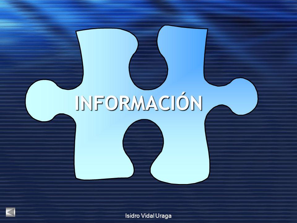 INFORMACIÓN Isidro Vidal Uraga