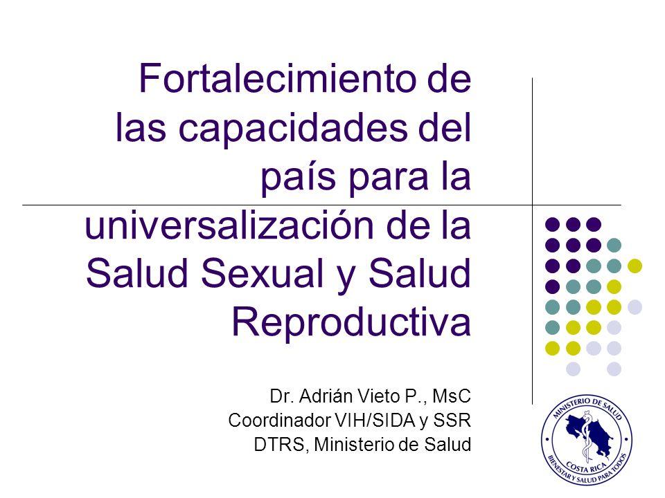 Fortalecimiento de las capacidades del país para la universalización de la Salud Sexual y Salud Reproductiva