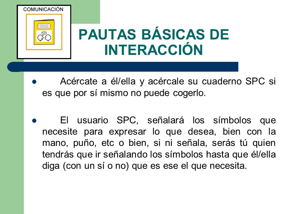 PAUTAS BÁSICAS DE INTERACCIÓN