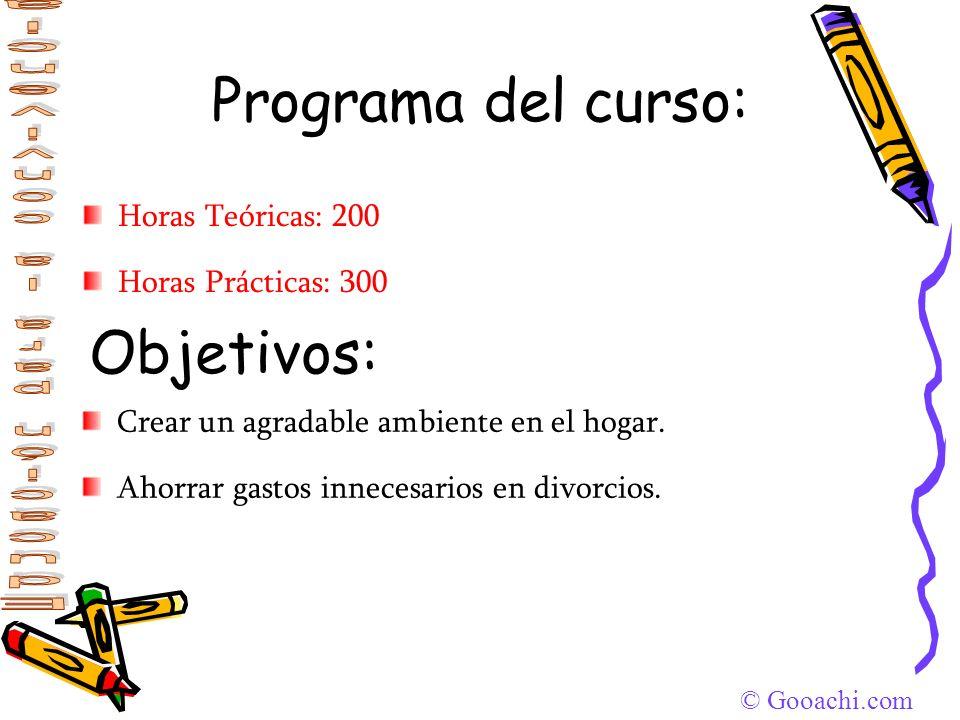 Programa del curso: Objetivos: Horas Teóricas: 200