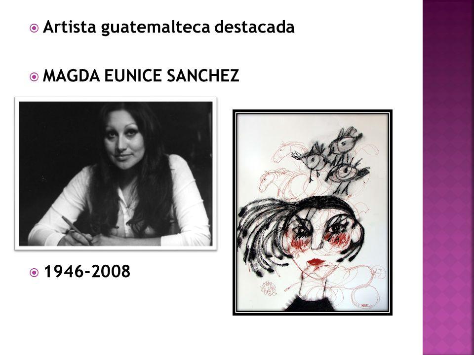 Artista guatemalteca destacada