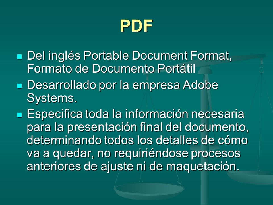 PDF Del inglés Portable Document Format, Formato de Documento Portátil