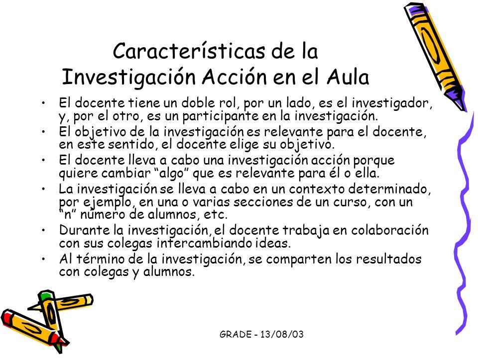 Características de la Investigación Acción en el Aula