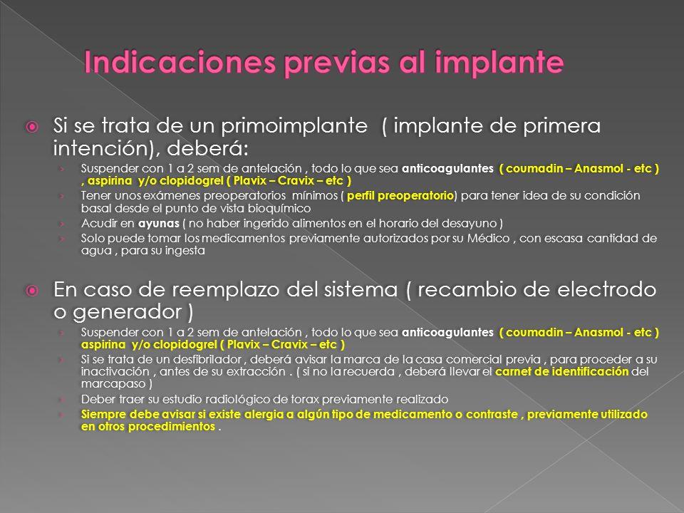 Indicaciones previas al implante
