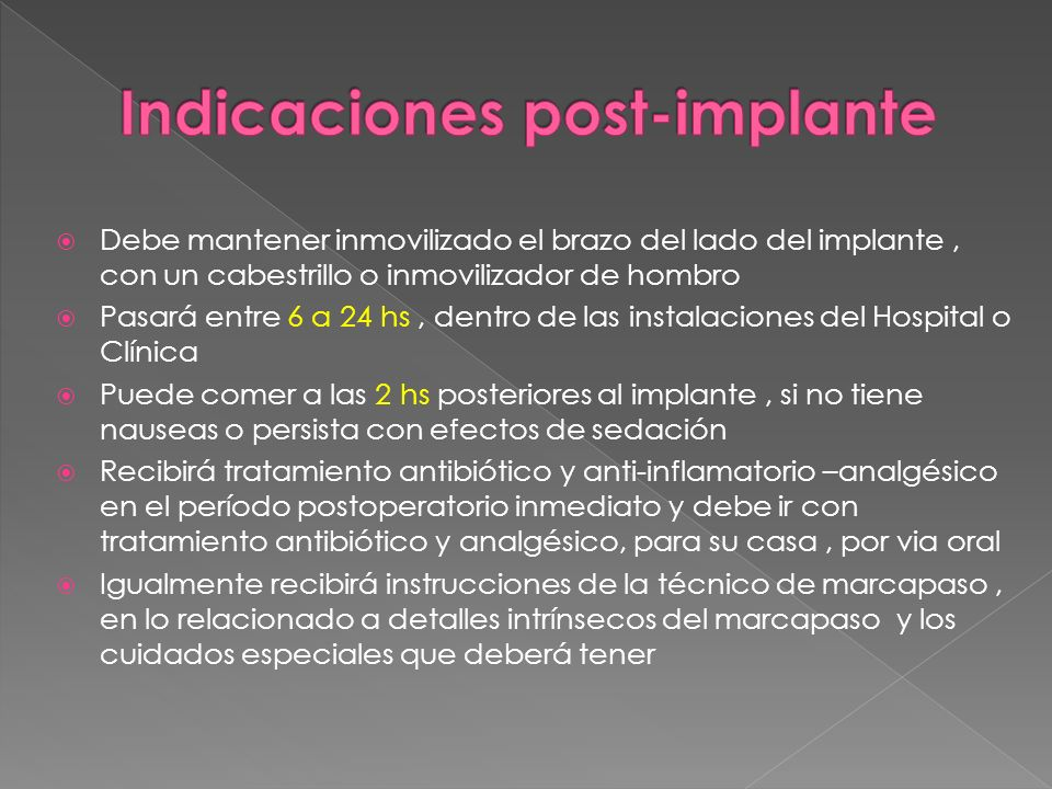 Indicaciones post-implante