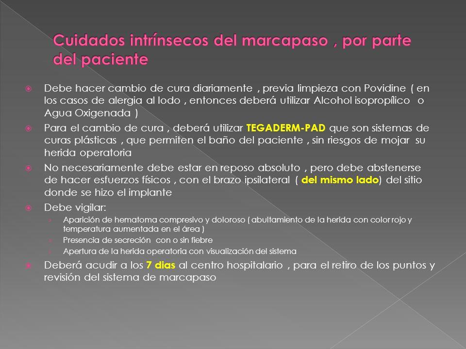 Cuidados intrínsecos del marcapaso , por parte del paciente