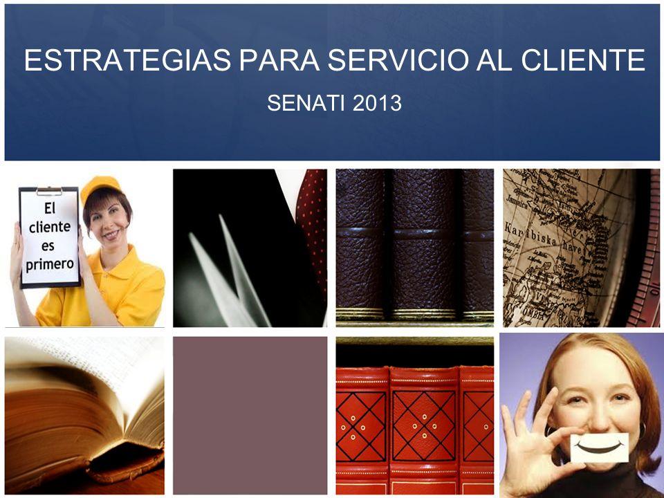ESTRATEGIAS PARA SERVICIO AL CLIENTE