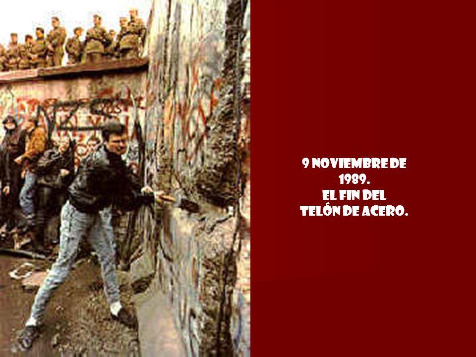 9 Noviembre de 1989. El fin del Telón de Acero.