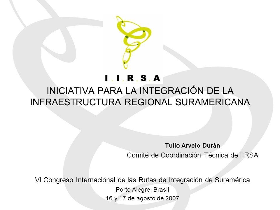 Tulio Arvelo Durán Comité de Coordinación Técnica de IIRSA