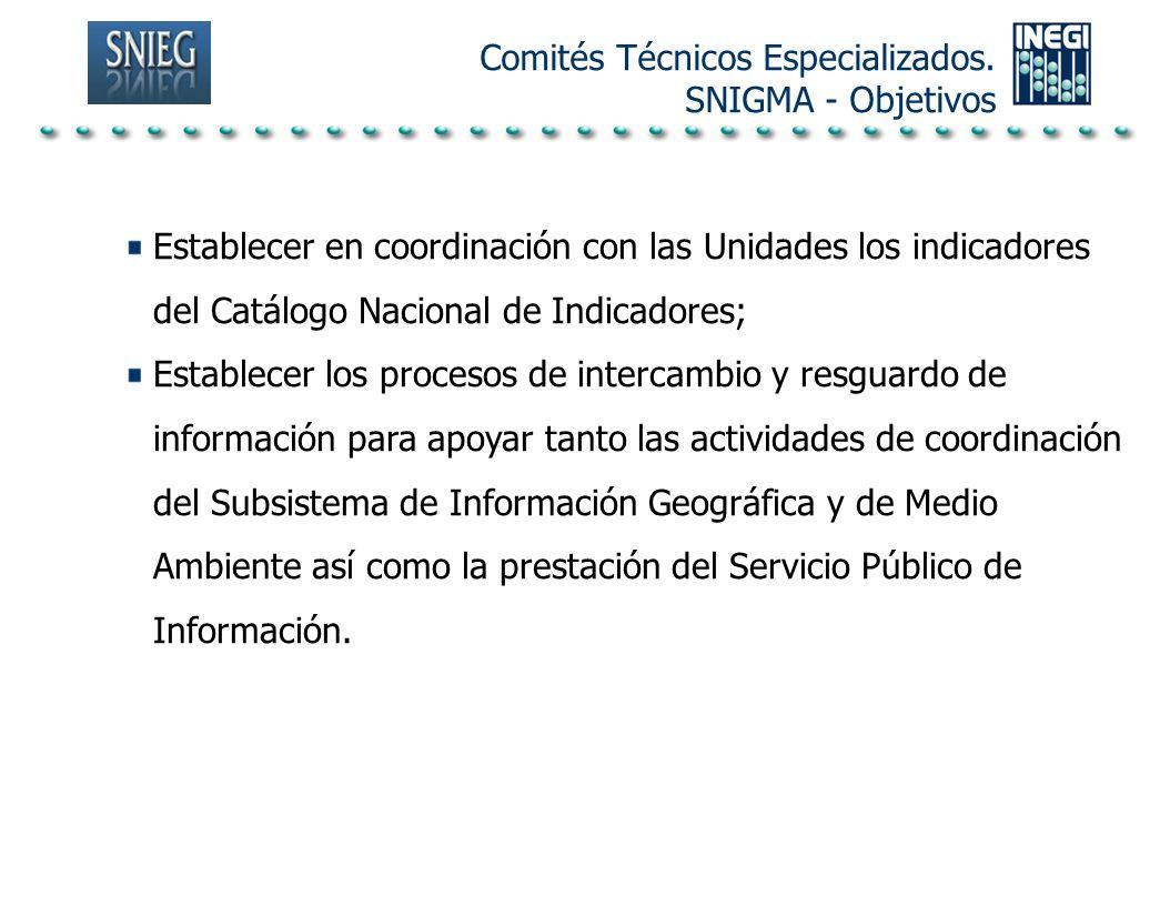 Comités Técnicos Especializados.