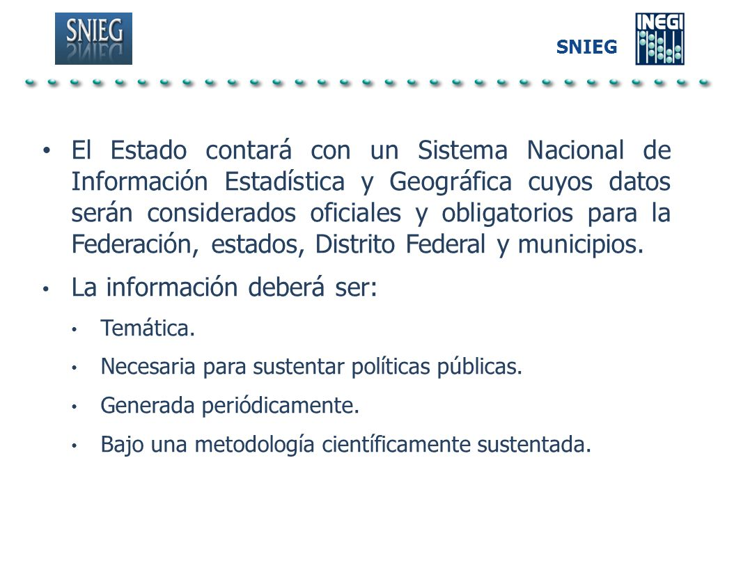 La información deberá ser: