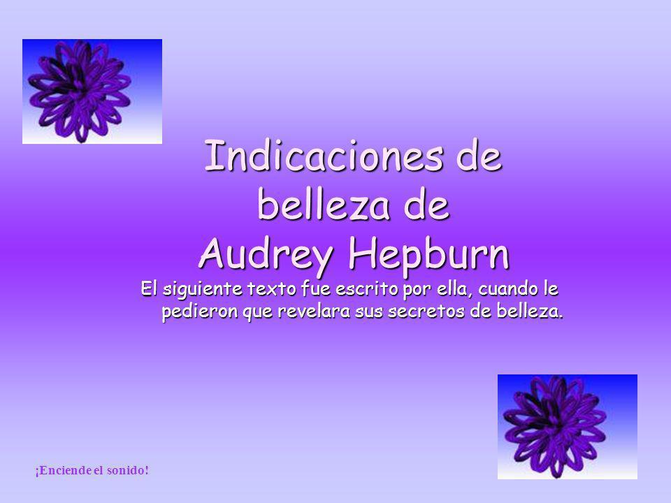 Indicaciones de belleza de Audrey Hepburn