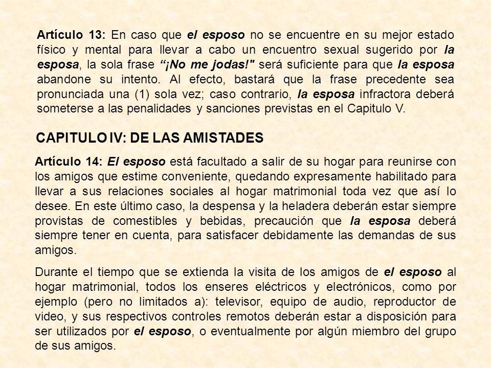 CAPITULO IV: DE LAS AMISTADES