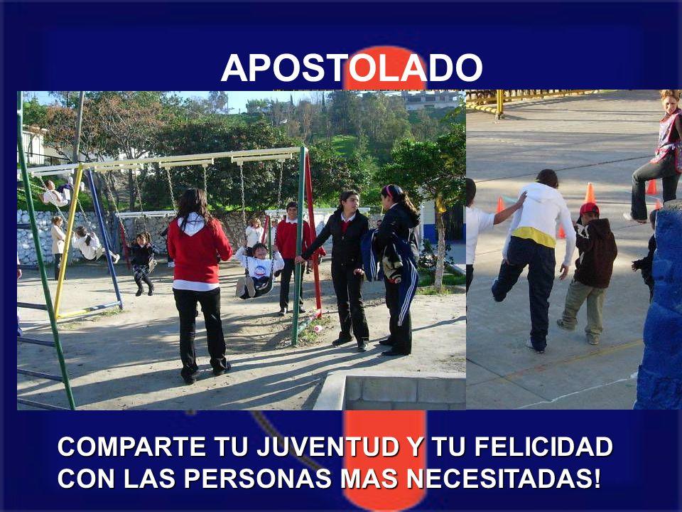 APOSTOLADO COMPARTE TU JUVENTUD Y TU FELICIDAD