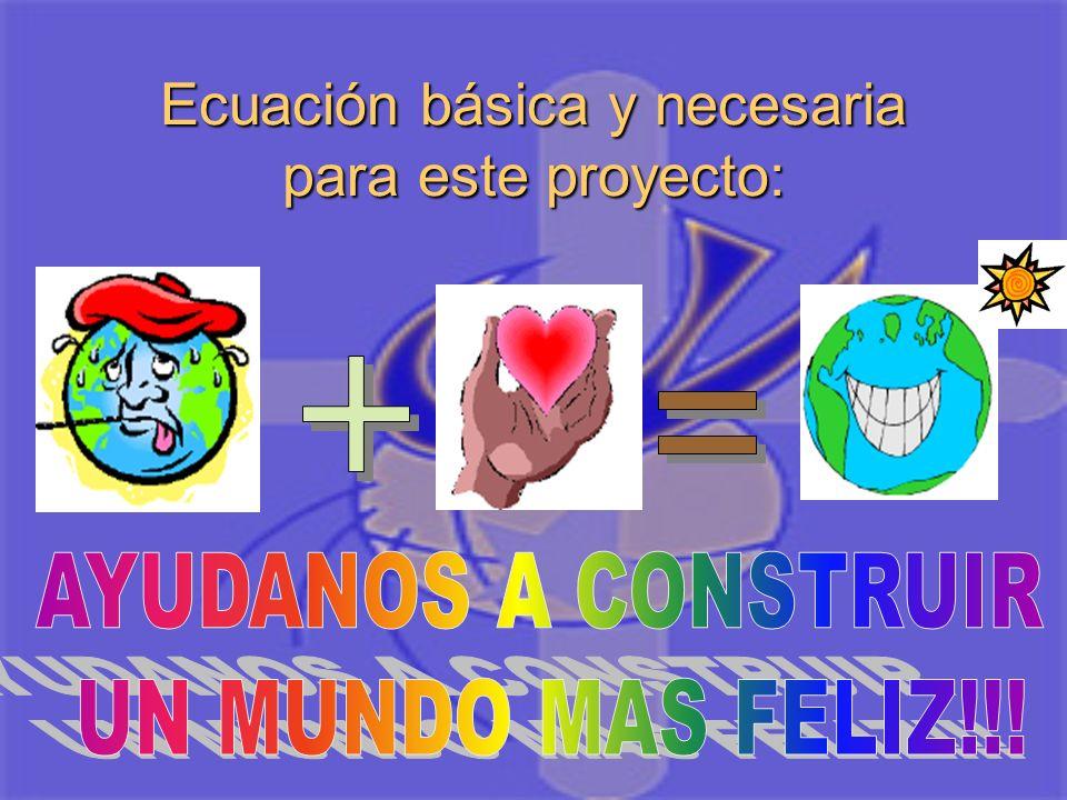 Ecuación básica y necesaria para este proyecto: