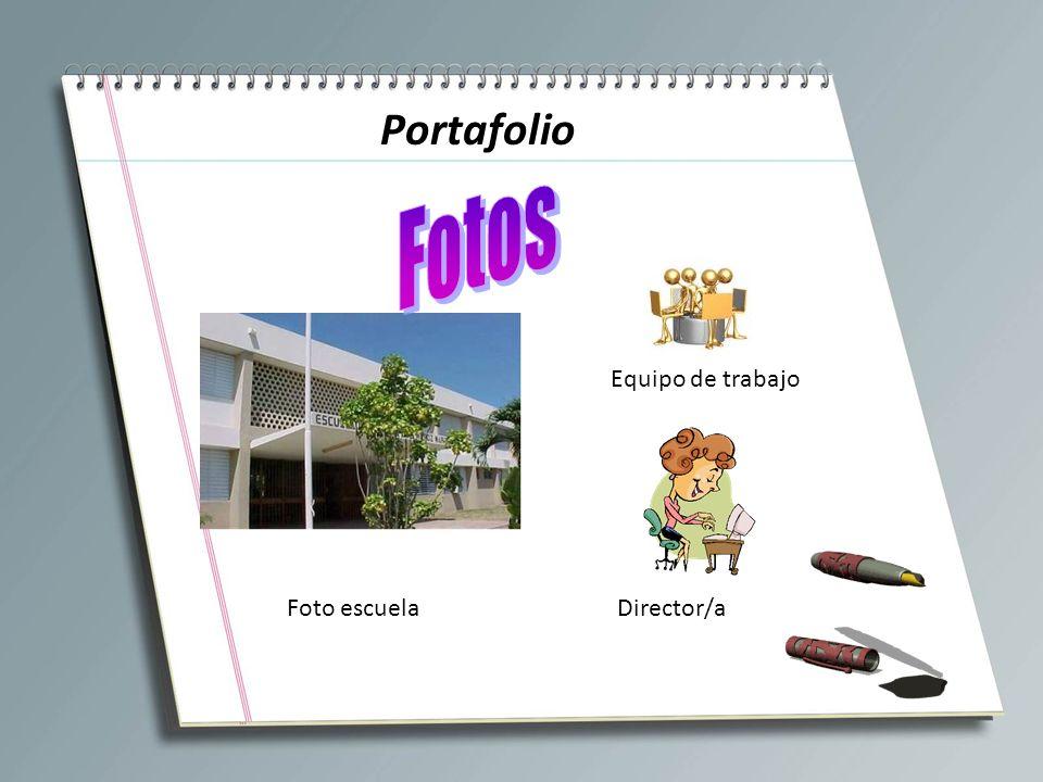 Portafolio Fotos Equipo de trabajo Foto escuela Director/a