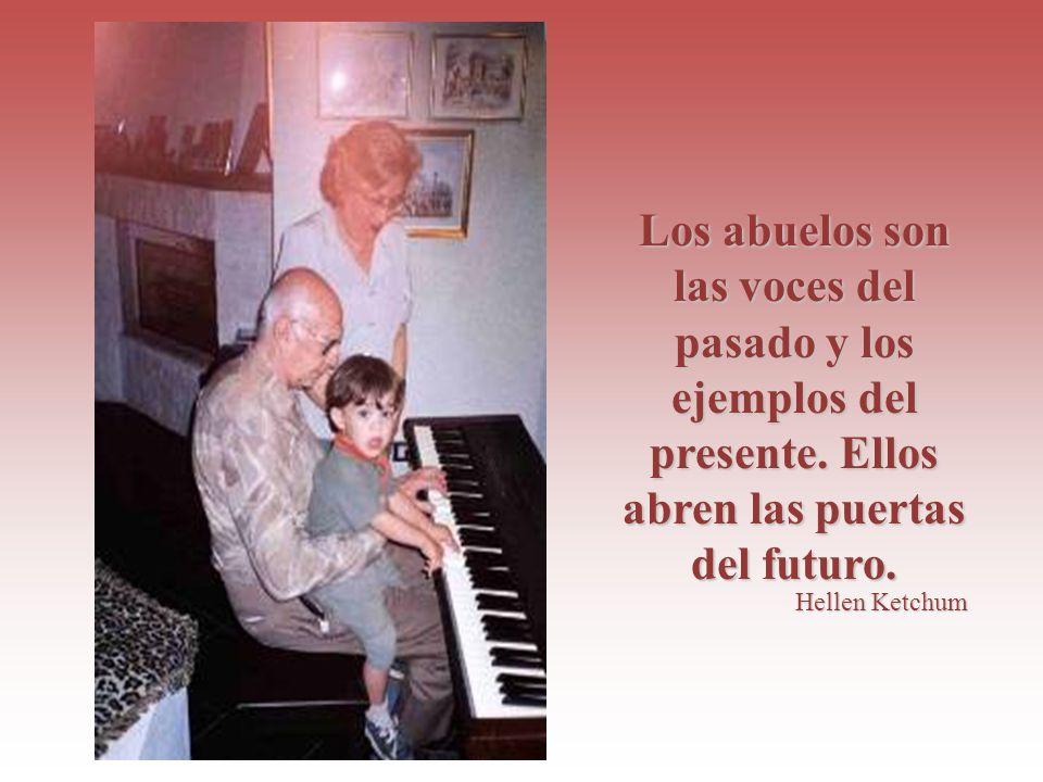 Los abuelos son las voces del pasado y los ejemplos del presente