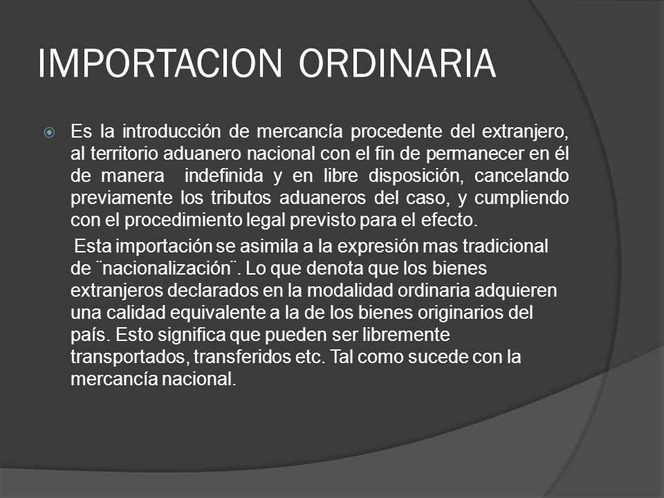 IMPORTACION ORDINARIA
