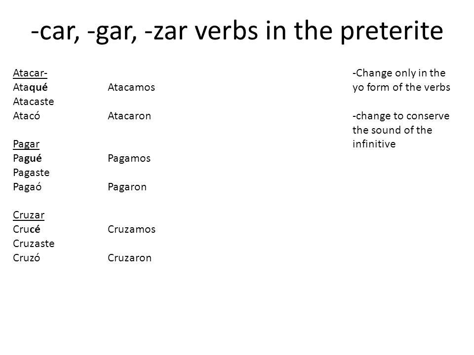 -car, -gar, -zar verbs in the preterite