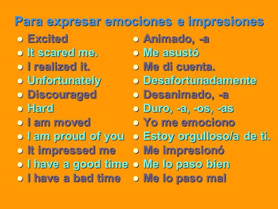 Para expresar emociones e impresiones
