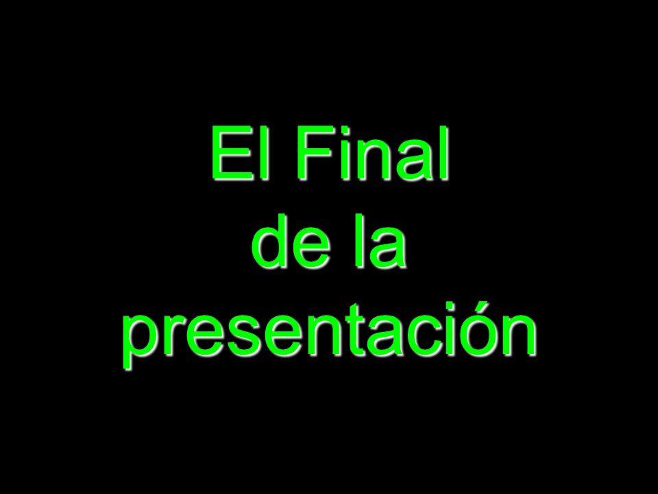 El Final de la presentación