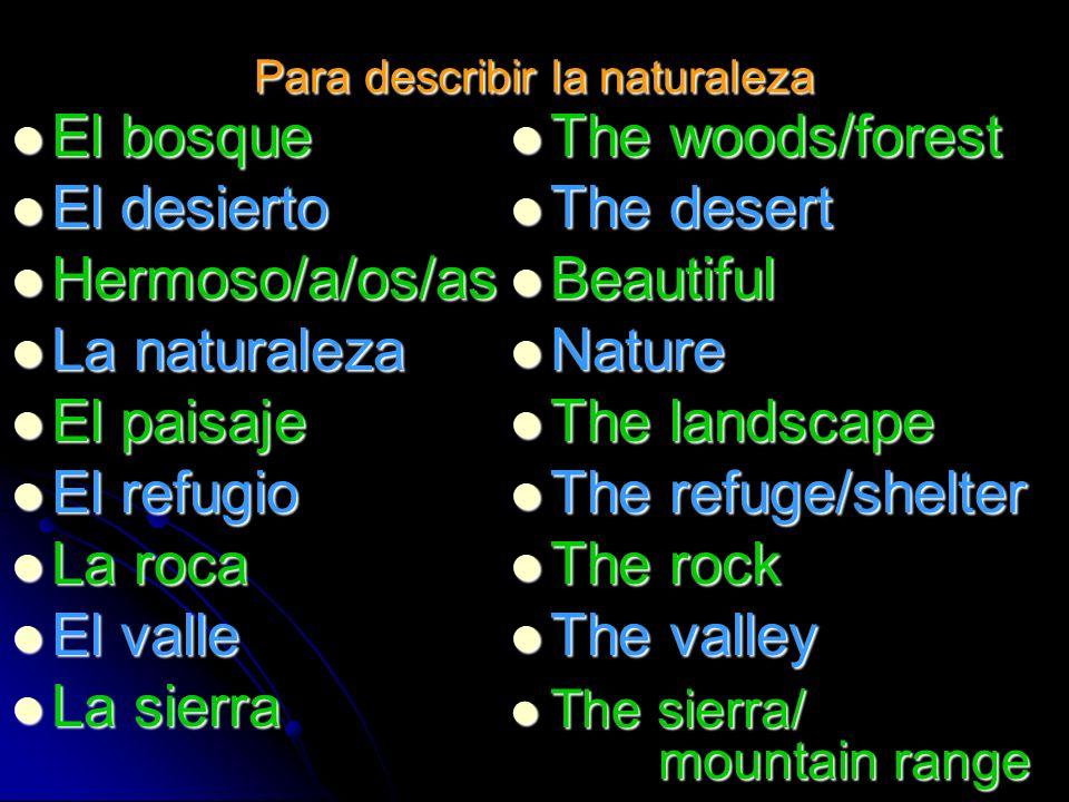 Para describir la naturaleza