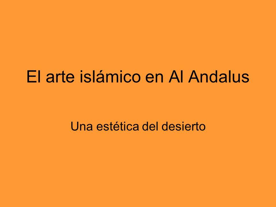 El arte islámico en Al Andalus